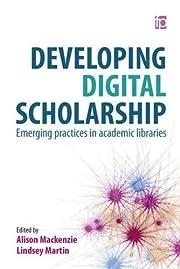 Developing Digital Scholarship: Emerging…