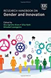 Research handbook on gender and innovation / edited by Gry Agnete Alsos, Ulla Hytti, Elisabet Ljunggren