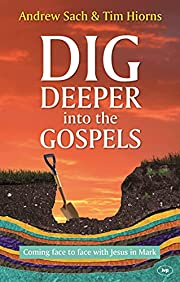 Dig Deeper into the Gospels: Coming Face To…