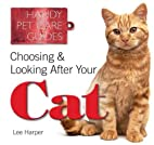 Choosing & Looking After Your Cat (Handy…