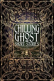 Chilling Ghost Short Stories (Gothic…