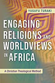 Engaging Religions and Worldviews in Africa:…