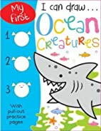 Ocean Creatures (I Can Draw) by Stuart Lynch