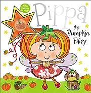Pippa the Pumpkin Fairy Story Book –…