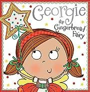 Georgie the Gingerbread Fairy Story Book av…