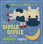 Hey Diddle Diddle and Other Nursery Rhymes…