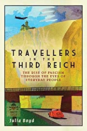 Travellers in the Third Reich: The Rise of…