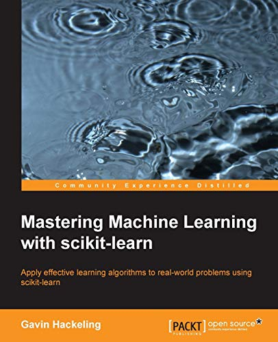 Pdf Mastering Machine Learning With Scikit Learn Free Ebooks