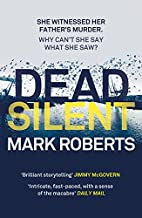 Dead Silent (2) (Eve Clay) by Mark Roberts