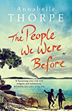 The People We Were Before by Annabelle…