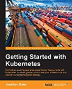 Getting Started with Kubernetes by Jonathan…