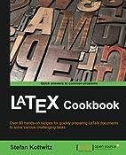 LaTeX Cookbook by Stefan Kottwitz