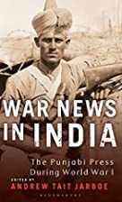 War News in India: The Punjabi Press During…