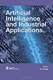 Artificial intelligence and industrial applications / editor, A. Leung