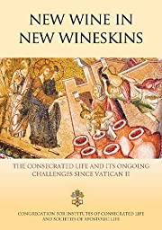 New Wine in New Wineskins: The consecrated…
