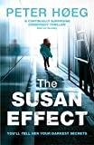 The Susan effect / Peter Høeg ; translated from the Danish by Martin Aitken