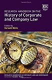 Research handbook on the history of corporate and company law