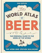 World Atlas of Beer av Tim Webb