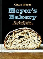 Meyer's Bakery por Claus Meyer