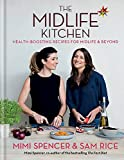 The Midlife Kitchen: health-boosting recipes for midlife & beyond Book
