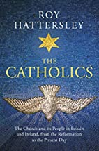 The Catholics: The Church and its People in…