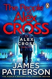 The People vs. Alex Cross: (Alex Cross 25)…