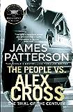 The people vs. Alex Cross / James Patterson
