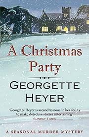 A Christmas party por Georgette Heyer