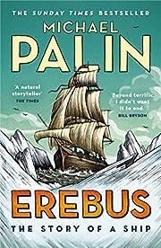 Erebus: The Story of A Ship (191 POCHE) por…