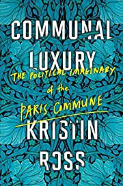 Communal Luxury: The Political Imaginary of…