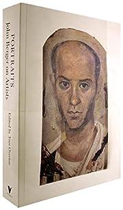 Portraits : John Berger on artists de John…