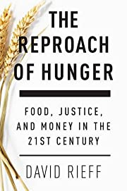 The Reproach of Hunger: Food, Justice and…