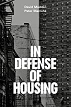 In Defense of Housing: The Politics of…