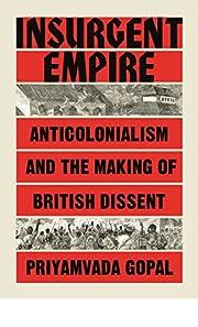 Insurgent Empire: Anticolonial Resistance…