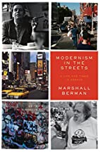 Modernism in the Streets: A Life and Times…