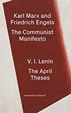 The Communist Manifesto / The April Theses…
