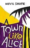 A town like Alice [Nevil Shute]
