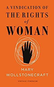 A vindication of the rights of woman de Mary…