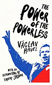 The Power of the Powerless af Václav…