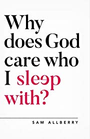 Why does God care who I sleep with? (Oxford…
