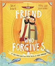 The Friend who Forgives (Tales That Tell the…