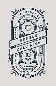 Humble Calvinism de J. A. Medders