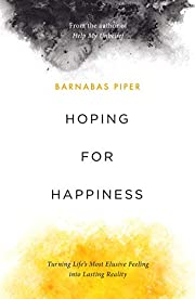 Hoping for Happiness de Barnabas Piper