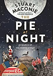 The Pie at Night: In Search of the North at…
