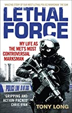 Lethal force : my life as the Met's…
