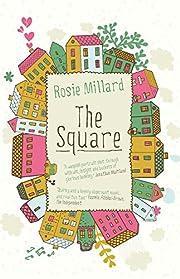 The Square – tekijä: Rosie Millard