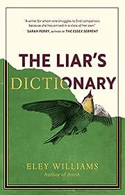 The Liar's Dictionary av Eley Williams