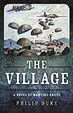 The Village. A Novel of Wartime Crete