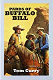 Pards of Buffalo Bill / Tom Curry