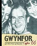 Gwynfor : Cofio '66 / gol. Guto Prys ap Gwynfor